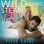 Wild Steamy Hook-Up, Piper Rayne