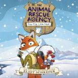 The Animal Rescue Agency #1: Case File: Little Claws, Eliot Schrefer