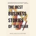 The Best Business Stories of the Year 2001, Andrew Leckey