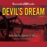 Devil's Dream About Nathan Bedford Forrest, Madison Smartt Bell