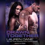 Drawn Together, Lauren Dane