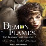 Demon Flames, M.J. Haag