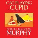 Cat Playing Cupid, Shirley Rousseau Murphy