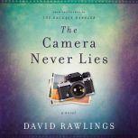 The Camera Never Lies, David Rawlings