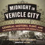 Midnight in Vehicle City, Edward McClelland