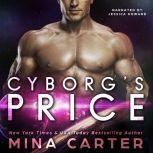 Cyborg's Price, Mina Carter