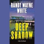 Deep Shadow, Randy Wayne White