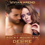 Rocky Mountain Desire, Vivian Arend
