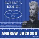 Andrew Jackson Great Generals Series, Robert V. Remini