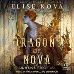 The Dragons of Nova , Elise Kova