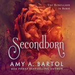 Secondborn, Amy A. Bartol