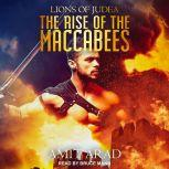 The Rise of the Maccabees, Amit Arad
