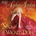 Sins of a Wicked Duke, Sophie Jordan