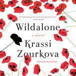 Wildalone, Krassi Zourkova