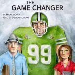 The Game Changer, Marc Bona