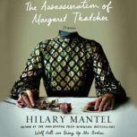 The Assassination of Margaret Thatcher Stories, Hilary Mantel