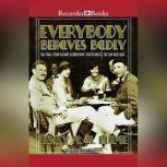 Everybody Behaves Badly The True Story Behind Hemingway's Masterpiece The Sun Also Rises, Lesley M.M. Blume
