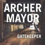 Gatekeeper, Archer Mayor