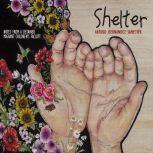 Shelter, Arturo Hernandez-Sametier