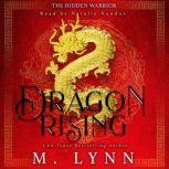 Dragon Rising, M. Lynn