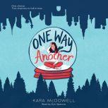 One Way or Another, Kara McDowell
