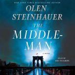 The Middleman, Olen Steinhauer