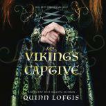 Viking's Captive, The, Quinn Loftis