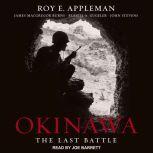 Okinawa The Last Battle, Roy E. Appleman