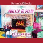 Mulled to Death, Kate Lansing