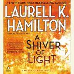 A Shiver of Light, Laurell K. Hamilton