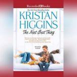 The Next Best Thing, Kristan Higgins
