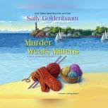 Murder Wears Mittens, Sally Goldenbaum