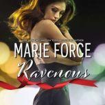 Ravenous, Marie Force