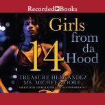 Girls From Da Hood 14, Treasure Hernandez