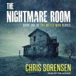 The Nightmare Room, Chris Sorensen