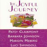 The Joyful Journey, Patsy Clairmont