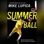 Summer Ball, Mike Lupica
