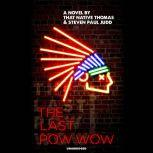 The Last Pow-Wow, That Native Thomas