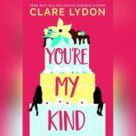 You're My Kind, Clare Lydon