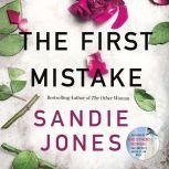 The First Mistake, Sandie Jones
