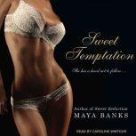 Sweet Temptation, Maya Banks