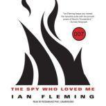 The Spy Who Loved Me, Ian Fleming