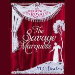 The Savage Marquess, M. C. Beaton