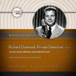 Richard Diamond, Private Detective, Vol. 1, Hollywood 360