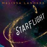 Starflight, Melissa Landers