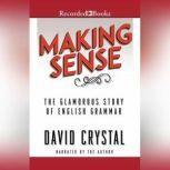 Making Sense, David Crystal