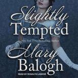 Slightly Tempted, Mary Balogh