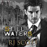 Still Waters, RJ Scott