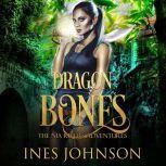 Dragon Bones, Ines Johnson