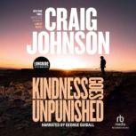 Kindness Goes Unpunished International Edition, Craig Johnson